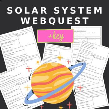 Solar System WebQuest- WITH KEY