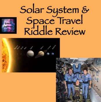Solar System and Space Travel Riddle Review