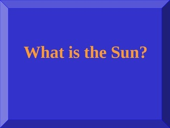 Solar Systems, Thermal Energy, Weather and Climate Jeopardy