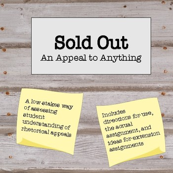 Sold Out: An Appeal to Anything--Lessons on Ethos, Pathos, and Logos