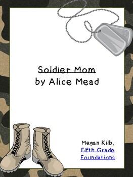 Solder Mom Alice Mead Persian Gulf War Novel Unit