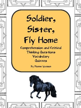 Soldier, Sister, Fly Home,Comprehension and Critical Thinking Questions