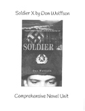 Soldier X by Don Wulffson Complete Comprehensive Novel Unit
