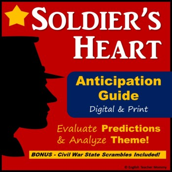 Soldier's Heart Novel Anticipation Guide (Plus Civil War State Scrambles)