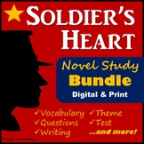 Soldier's Heart Novel Study Bundle - Printable & Digital