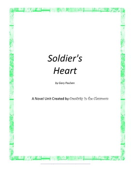 Soldier's Heart Novel Unit Plus Grammar