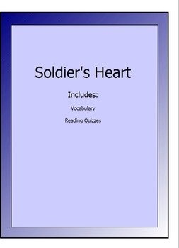 Soldier's Heart lesson packet - reading quizzes, vocabulary