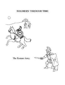 Soldiers Through Time: Module 1 : Romans