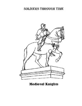 Soldiers Through Time: Module 3: Knights