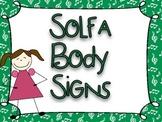 Solfa Body Signs