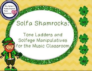 Solfa Shamrocks: Tone Ladders and Manipulatives for the Music Room