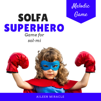 Solfa Superhero {Sol-Mi}