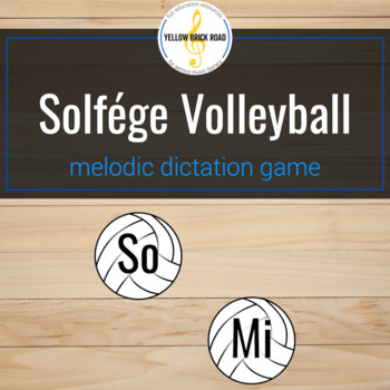 Solfége Volleyball: a melodic dictation game for so and mi