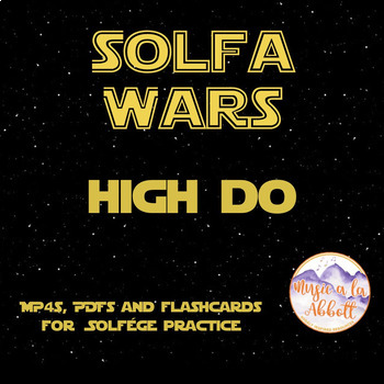 Solfa Wars {high do edition}