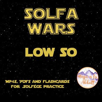 Solfa Wars {low so edition}