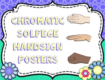 Solfege Hand Sign Posters - Chromatic {Garden of Music}