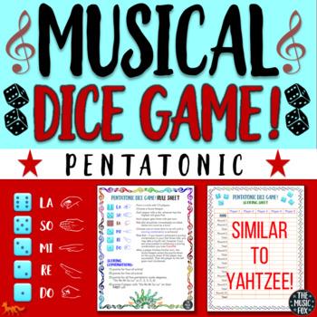 Musical Dice Game! (Pentatonic Scale) *Grades 3-9*
