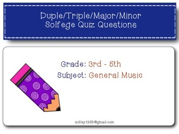 Solfege Quiz Labeling Major Minor Duple And Triple By Sally S Sea Of Songs