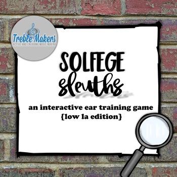 Solfege Sleuths {low la edition}
