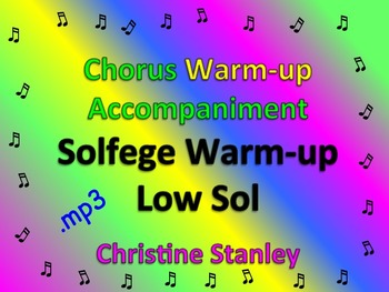 Chorus Solfege Warm-up Low Sol ♪ .mp3 Sing-a-long Accompaniment