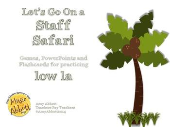 Solfége Staff Safari: low la