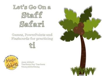 Solfége Staff Safari: ti