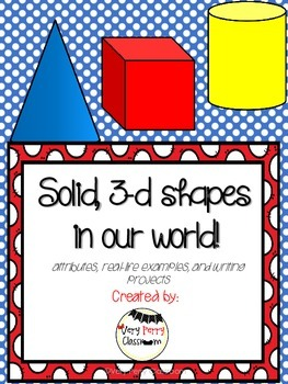 Solid, 3-d Shapes in Our World