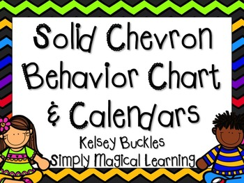 Solid Chevron Behavior Chart & Calendars