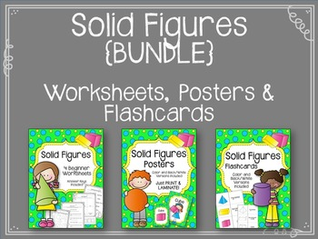 Solid Figures {BUNLDE} Worksheets. Posters. Flashcards