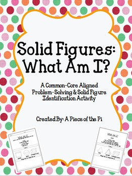 Solid Figures: What Am I?