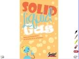 Solid Liquid, and Gas - ActivInspire Flipchart - Big Book