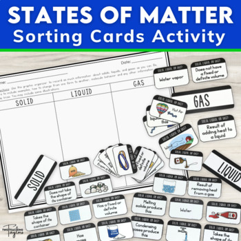 States of Matter: Solid, Liquid or Gas Sorting Cards