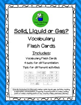 Solid, Liquid or Gas: Vocabulary Flash Cards