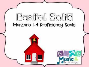 Solid Pastel- Marzano 1-4 Proficiency Scale