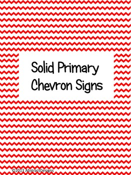Solid Primary Chevron Signs