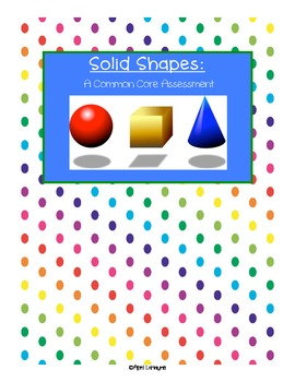 Solid Shapes: A Common Core Assessment