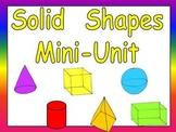 Solid Shapes Mini-Unit for Kindergarten- 3-d shapes