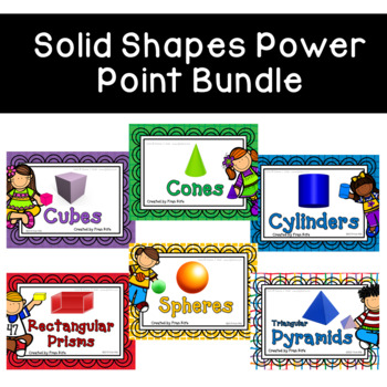Solid Shapes Power Point Bundle
