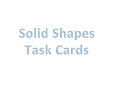 Solid Shapes Task Cards