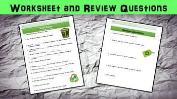 Solid Waste Management Lesson with Power Point, Worksheet, and Review Page
