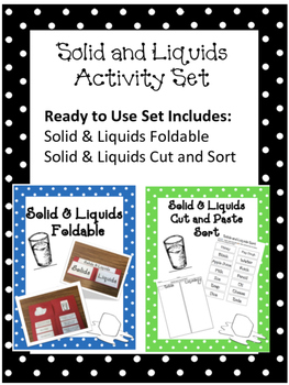 Solid and Liquids Activity Set (Foldable and Sort)