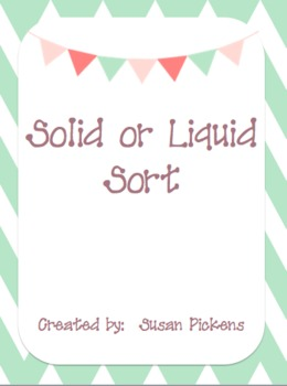 Solid or Liquid Sort
