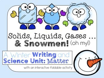 Solids, Liquids, Gases...and SNOWMEN! A Winter Matter Unit