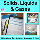 Solids, Liquids & Gases. Information Texts. Differentiated