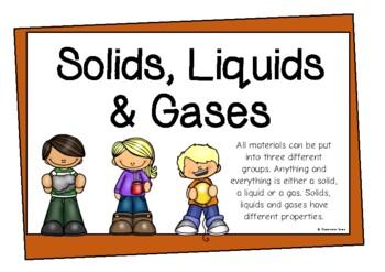 Solids, Liquids and Gasses