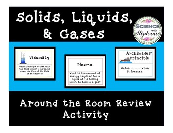 Solids, Liquids, and Gases Around The Room