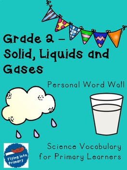 Solids, Liquids, and Gases - Personal Word Wall