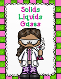 Solids, Liquids, and Gases:  States of Matter