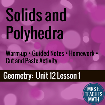 Solids and Polyhedra Lesson