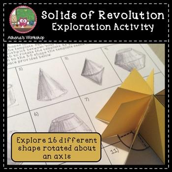 Solids of Revolutions - Exploration Activity